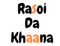 Rasoi Da Khaana